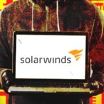 Microsoft Researchers reveals 3 New Malware Strains Used by SolarWinds Hackers